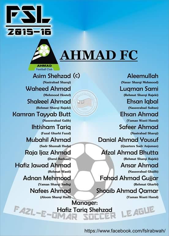Fazal E Umar Soccer league; Team Ahmad Fc squad, captain coach